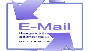 7 Lowongan Kerja PT Via Email Kawasan mm2100 Cibitung