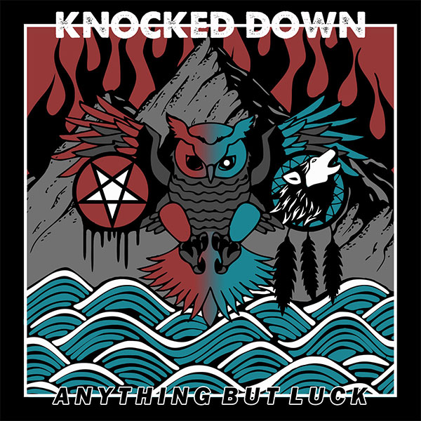 "Knocked Down stream new album ""Anything But Luck"""