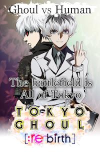 TOKYO GHOUL re birth Apk Mod
