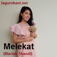 Download Lagu Rohani Melekat (Mariah Shandi)