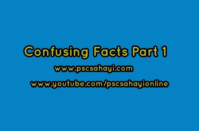 Confusing Facts Part 1