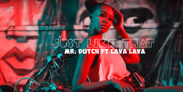 Mr. Dutch ft. Lava Lava – Just like that