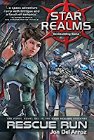 Star Realms: Rescue Run - Jon Del Arroz