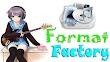 Format Factory 4.5.5 Final Terbaru Gratis
