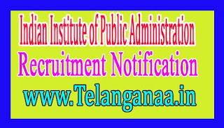 Indian Institute of Public Administration-IIPA Recruitment Notification2017
