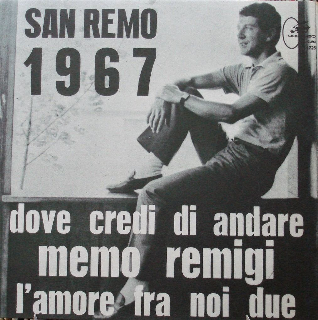 Memo Remigi - Dove Credi Di Andare / L'Amore Fra Noi Due