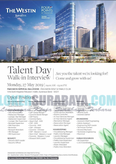 Walk In Interview at The Westin Surabaya May 2019