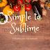 """Presentan libro de recetas """"Simple to Sublime"""" en el ICPNA"""