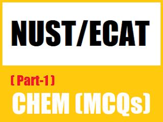 11th Class Chemistry MCQs Entry Test Level MCQs for NUST NET  - EducatedZone