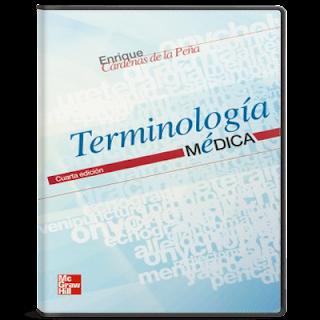 Terminología médica 4ta Ed.- Enrique Cardenas de la Peña