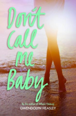 https://www.goodreads.com/book/show/18602791-don-t-call-me-baby?from_search=true
