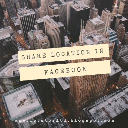 Share Location In Facebook