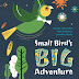 Small Bird's Big Adventure english story