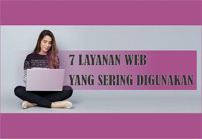 Layanan Web yang paling sering di manfaatkan