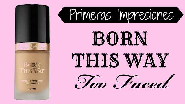 review opinion base maquillaje born this way too faced sephora oilfree
