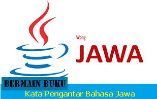 Kata Pengantar Dalam Bahasa Jawa Terbaik, orang jawa, wong jowo, www.bukusemu.my.id