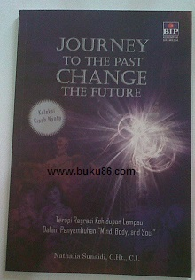Buku Journey to the past change the future by Nathalia