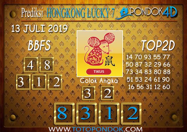 Prediksi Togel HONGKONG LUCKY 7 PONDOK4D 13 JULI 2019
