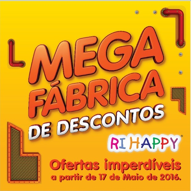 Mega Fábrica de Descontos chega com preços arrasadores na rede Ri Happy