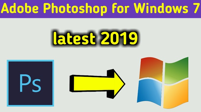 Photoshop Free Download for Windows 7 latest(2019)