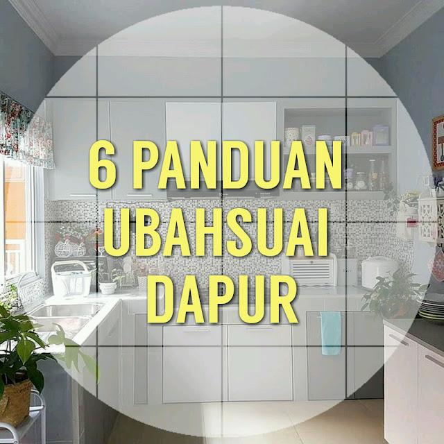 6 Panduan Ubahsuai Dapur