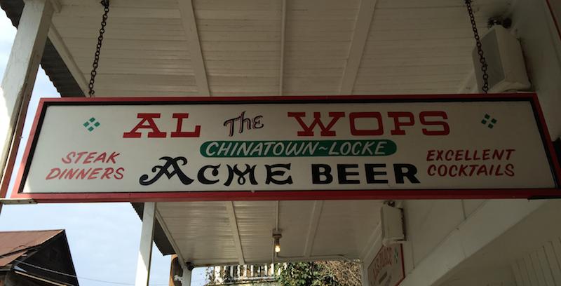Al's Place aka Al the Wop's in Historic Locke, California (near Sacramento)