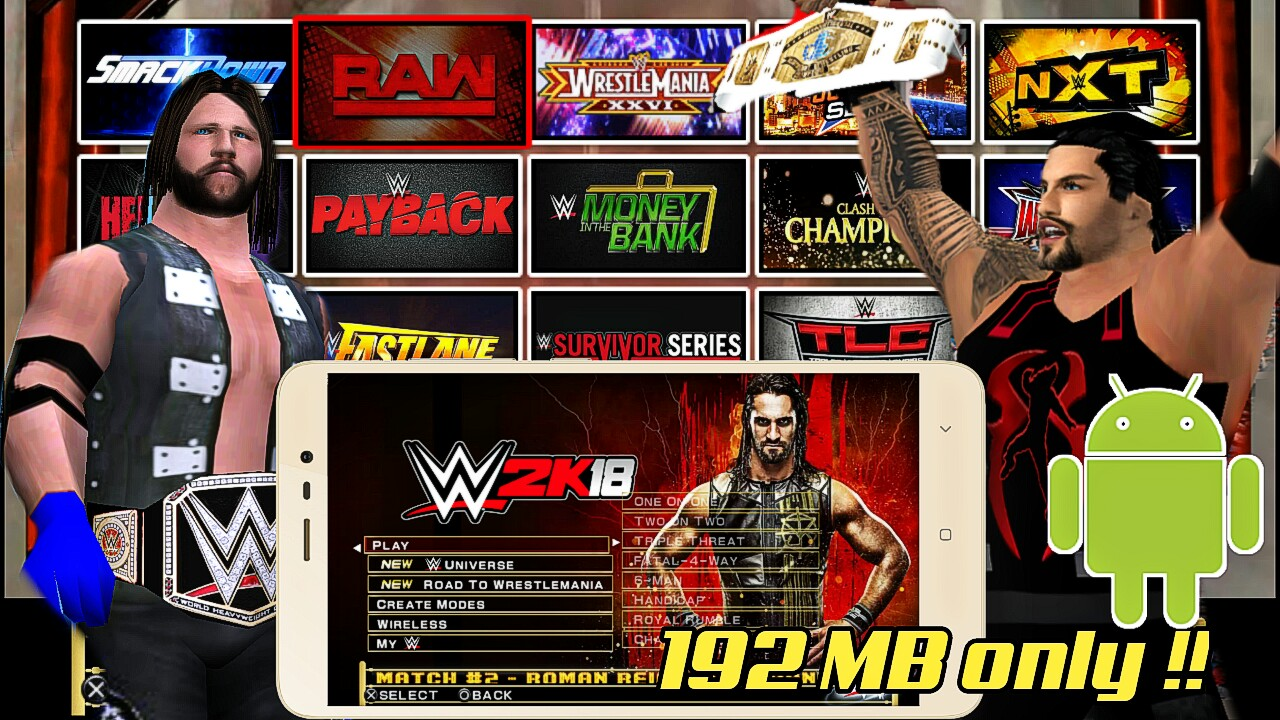 WWE 2K18 android graphics patch/mod for svr 2011 ppsspp
