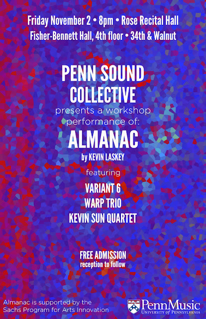 Kevin Laskey's Almanac at University of Pennsylvania —  Variant 6, Warp Trio, Kevin Sun Quartet
