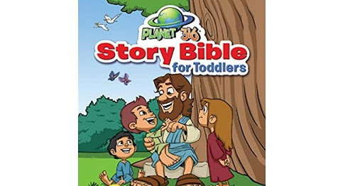 Planet 316 Story Bible for Toddlers