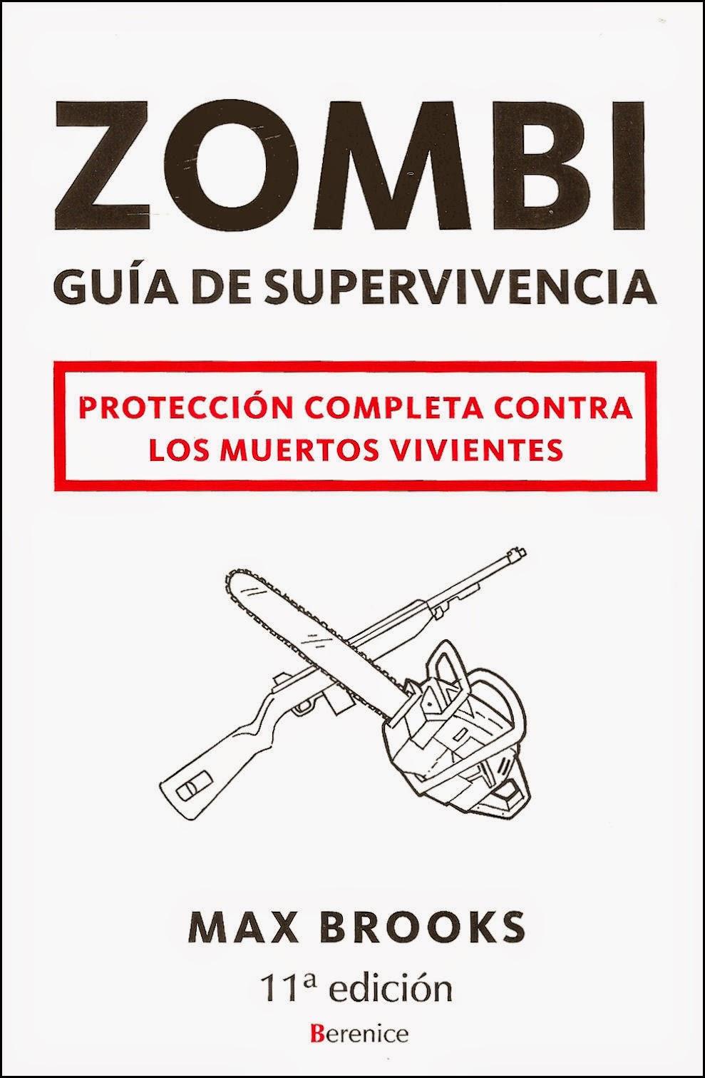 La guía de supervivencia zombie, de Max Brooks.
