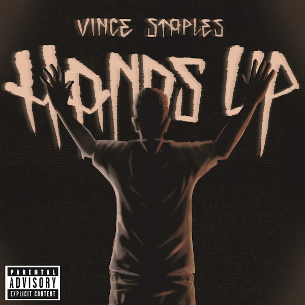 Vince Staples - Hands Up - Single Cover