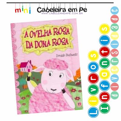 Livro Infantil Bullying - Título - A ovelha rosa da dona Rosa - Donaldo Buchweitz