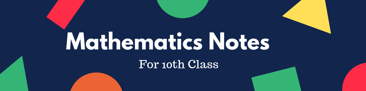 10th Class Math Notes Chapter# 8 to 13 - TaleemCity | Best Notes