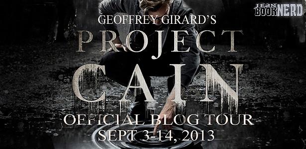 Project Cain By Geoffrey Girard Jean Booknerd