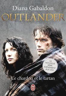 Outlander Tome 1: Le Chardon et le tartan / Diana Gabaldon