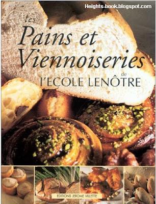 Télécharger Livre Gratuit Pains et viennoiseries de l'École Lenôtre pdf