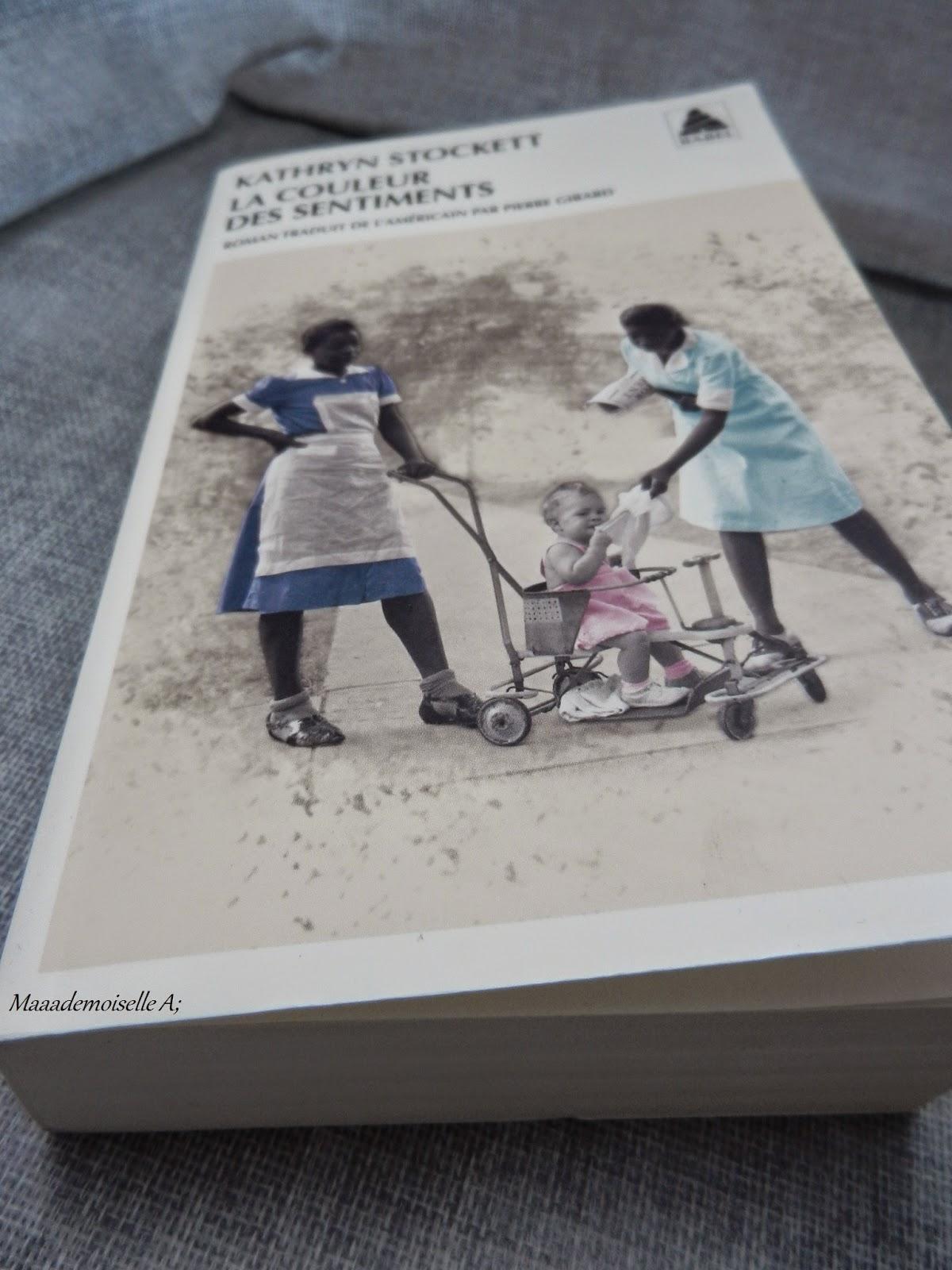 [Livre : Présentation & Avis] La couleur des sentiments, par Kathryn Stockett