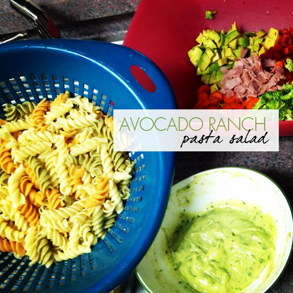 avocado ranch pasta salad