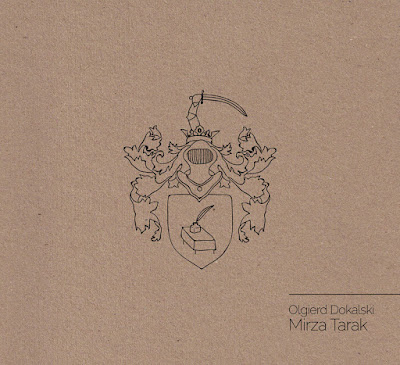 Olgierd Dokalski: Mirza Tarak