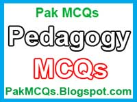 pedagogy mcqs, pedagogy mcqs with answer