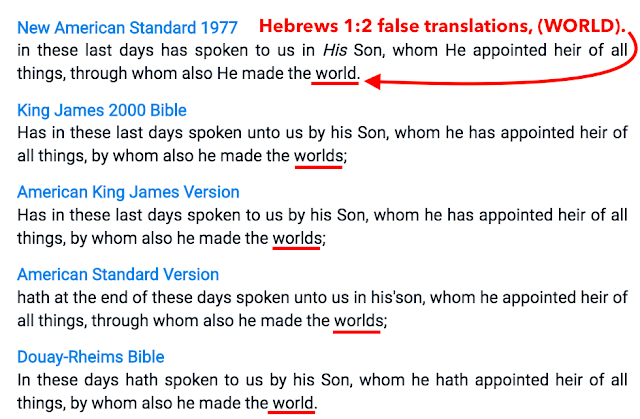 Hebrews 1:2 false translations, (WORLD).