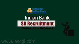 Indian Bank Special Officers Recruitment Notification- Get Details
