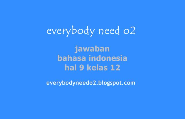 jawaban bahasa indonesia hal 9 kelas 12