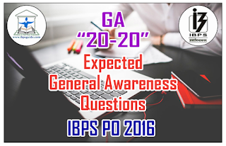 Expected General Awareness Questions for IBPS PO 2016
