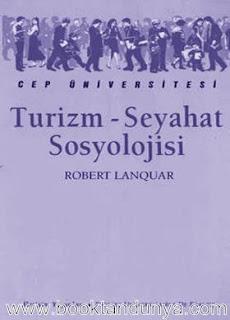 Roberr Lanquar - Turizm-Seyahat Sosyolojisi  (Cep Üniversitesi Dizisi - 49)