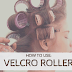 How to Use Velcro Rollers