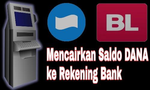 Cara Mencairkan Saldo Dana Ke Rekening Bank Sendiri - Mata Kalong