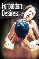 Forbidden Desires 2008 Watch Online