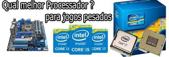 qual melhor processador para notebook de jogos