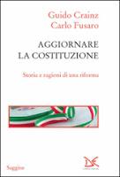 Aggiornare-la-Costituzione-Storie-e-ragioni-di-una-riforma-Guido-Crainz-Carlo-Fusaro